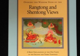 """Opening the Wisdom Door of the Rangtong and Shentong Views- a Brief Explanation of the One Taste of the Second and Third Turnings of the Wheel Of Dharma"" by Khenchen Palden Sherab Rinpoche and Khenpo Tsewang Dongyal Rinpoche"
