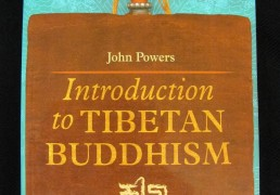 """Introduction to Tibetan Buddhism"" by John Powers"