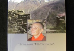 INTO THE HEART OF LIFE by Jetsunma Tenzin Palmo, foreword by H.H. the Gyalwang Drukpa