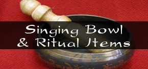 Singing Bowls & Ritual Items