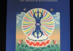 """Discovering Infinite Freedom- The Prayer of Kuntuzangpo"" Commentary by Khenchen Palden Sherab Rinpoche & Khenpo Tsewang Dongyal Rinpoche"