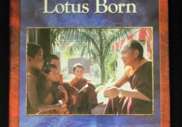 """""""Praise to the Lotus Born- a Verse Garland of Waves of Devotion"""" by Khenpo Tsewang Dongyal Rinpoche"""
