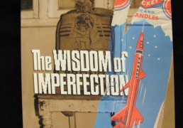"""THE WISDOM OF IMPERFECTION: The Challenge of Individuation in Buddhist Life"" by Rob Preece"