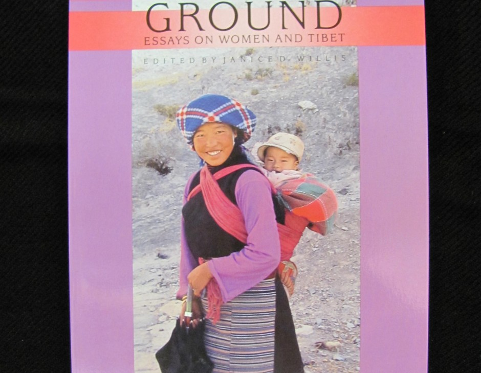 Feminine Ground: Essays On Women And Tibet: Essays on Women in Tibet