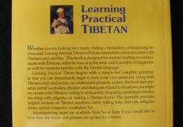 LEARNING PRACTICAL TIBETAN by Andrew Bloomfield & Yanki Tshering