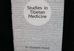 Studies in Tibetan Medicine- Dr. Elisaveth Finckh